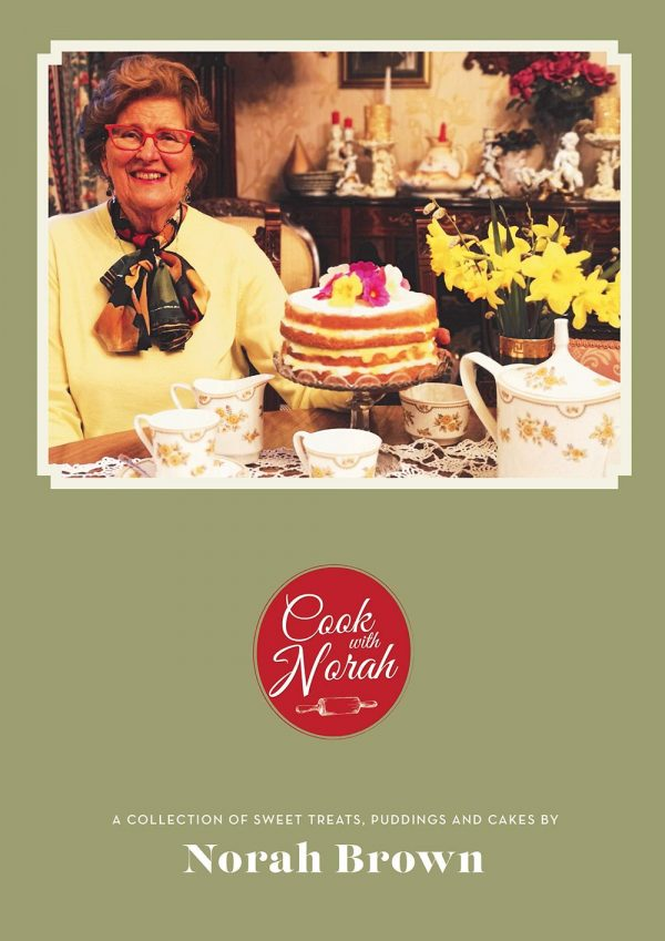 A Collection of Sweet Treats, Puddings and Cakes by Norah Brown MBE